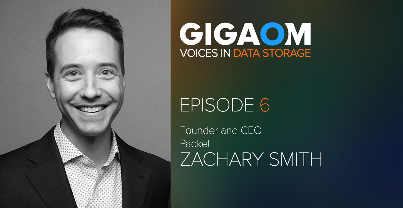 Episode 6: A Conversation with Zachary Smith of Packet